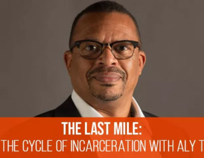 Aly Tamboura staring intently forward with tagline: 'The Last Mile: Breaking the Cycle of Incarceration With Aly Tamboura' below.
